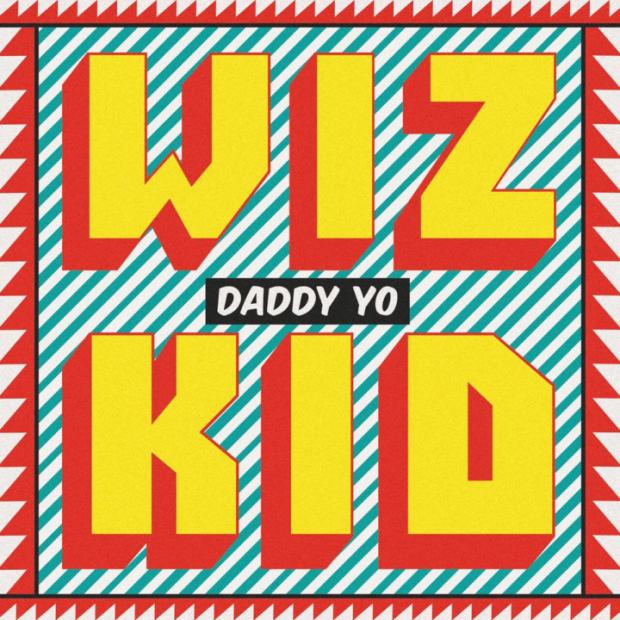 wizkid-daddy-yo-720x720-1